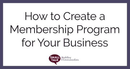 How to Create a Membership Program for Your Business